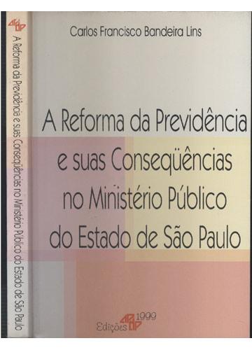 A Reforma da Previdência e Suas Conseqüências no Ministério Público do Estado de São Paulo