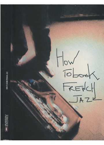 How To Book French Jazz
