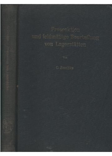 Prospektion und Feldmässige Beurteilung von Lagerstätten