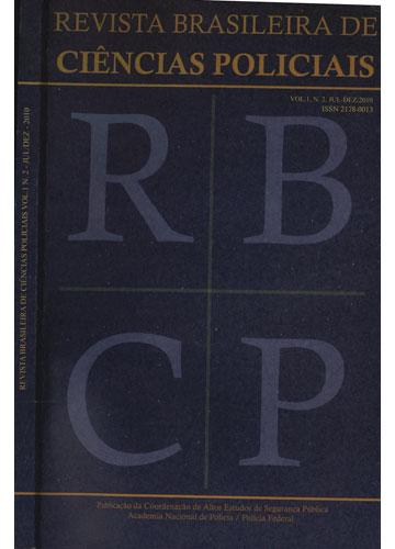 Revista Brasileira de Ciências Policiais - Volume 1 - Nº.2 - Julho/Dezembro - 2010