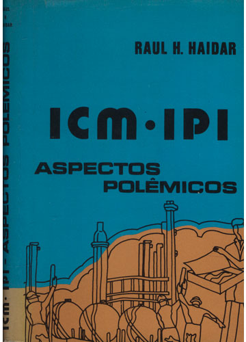 ICM / IPI - Aspectos Polêmicos