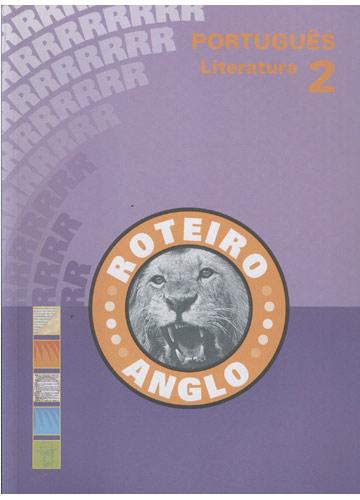 Roteiro Anglo - Português - Literatura 2