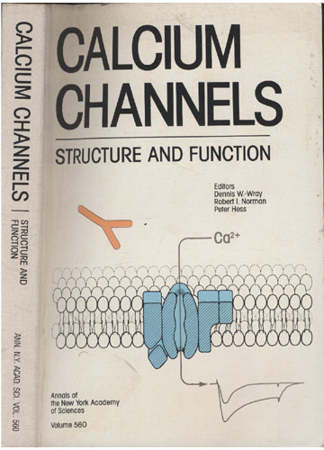 Calcium Channels - Structure and Function - Volume 560