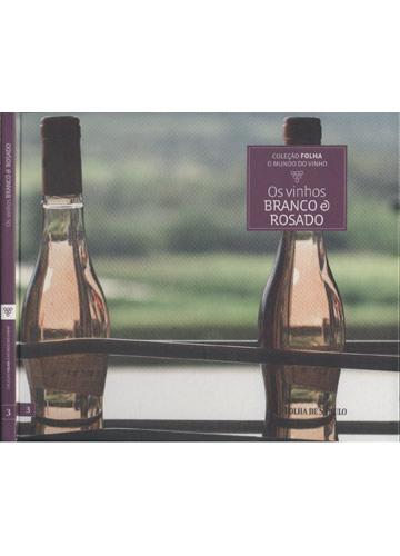 Os Vinhos Branco e Rosado