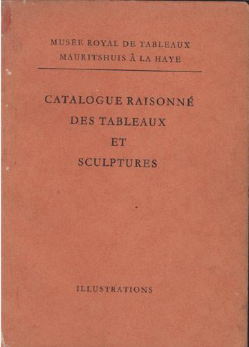 Catalogue Raisonné des Tableaux et Sculptures