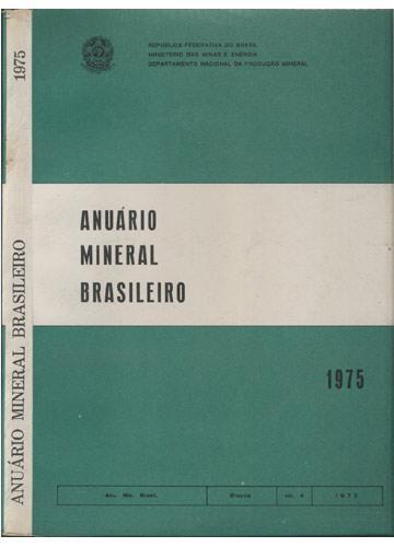 Anuário Mineral Brasileiro - Volume 4 - 1975