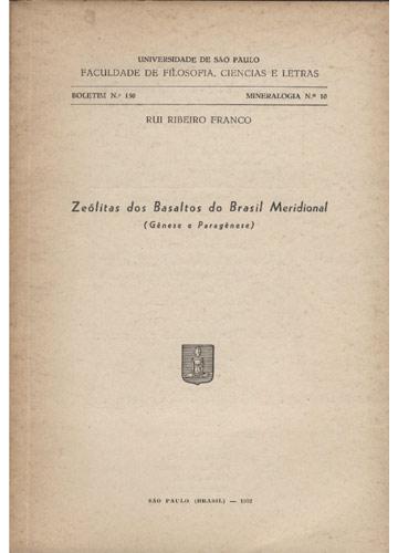Zeólitas dos Basaltos do Brasil Meridional - Gênese e Paragênese