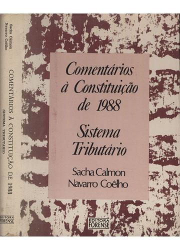 Comentários à Constituição de 1988 - Sistema Tributário