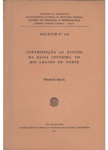 Boletim - Nº 170 - Contribuição ao Estudo da Bacia Costeira do Rio Grande do Norte