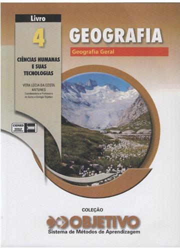 Geografia - Geografia Geral - Livro 4