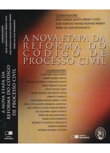 A Nova Etapa da Reforma do Código de Processo Civil
