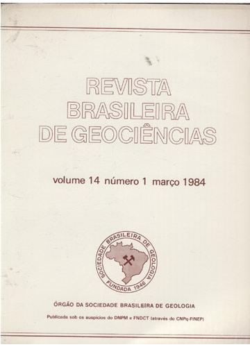 Revista Brasileira de Geociências - Volume 14 - Número 1 - Março 1984