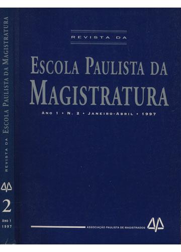 Revista da Escola Paulista da Magistratura - Ano 1  - Número 2 - Janeiro/Abril - 1997