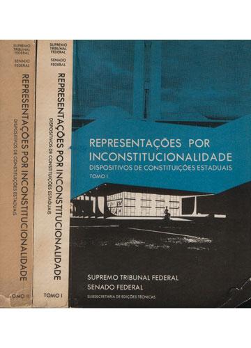 Representações por Inconstitucionalidade - 2 Volumes