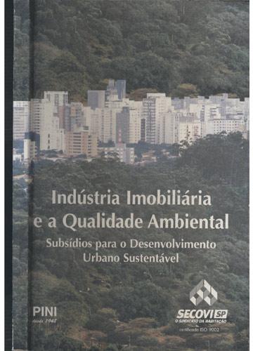 Indústria Imobiliária e a Qualidade Ambiental