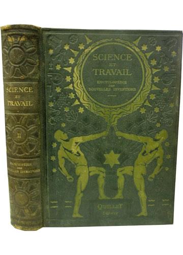 Science et Travail - Encyclopédie des Nouvelles Inventions - Volume 2