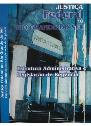 Estrutura Administrativa e Legislação de Regência