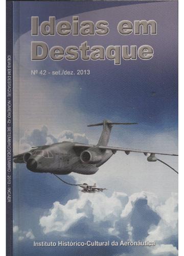 Ideias em Destaque - Nº.42 - Setembro/Dezembro - 2013