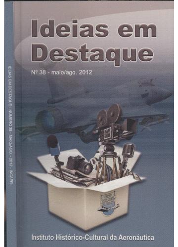 Ideias em Destaque - Nº.38 - Maio/Agosto 2012