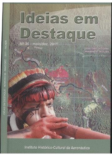 Ideias em Destaque - Nº.36 - Maio/Dezembro - 2011 - INCAER