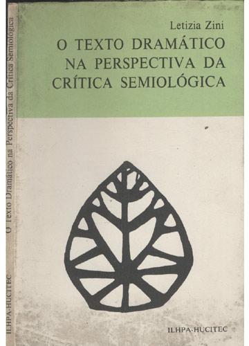 O Texto Dramático na Perspectiva da Crítica Semiológica