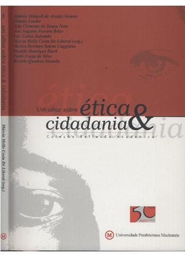 Um Olhar Sobre Ética e Cidadania