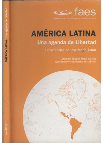 América Latina - Una Agenda de Libertad