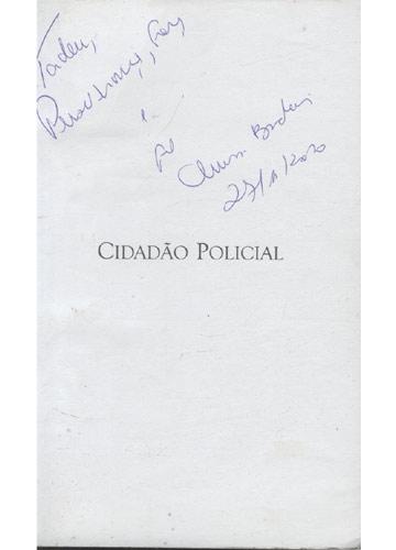 Cidadão Policial - Com Dedicatória da Autora