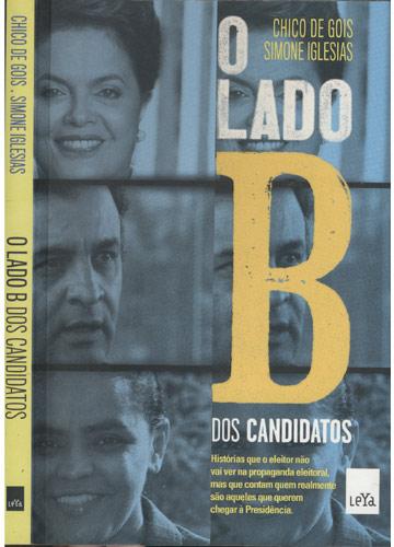 O Lado B dos Candidatos