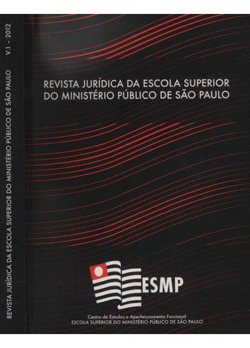 Revista Jurídica da Escola Superior do Ministério Público de São Paulo - Volume 1 - 2012