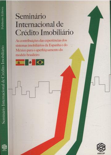 Seminário Internacional de Crédito Imobiliário