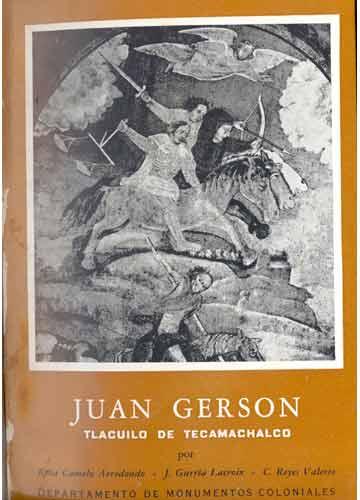 Juan Gerson - Tlacuilo de Tecamachalco