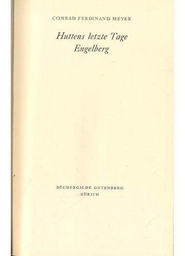 Huttens Letzte Tage /  Engelberg