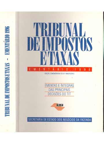 Tribunal de Impostos e Taxas - Ementário 1996
