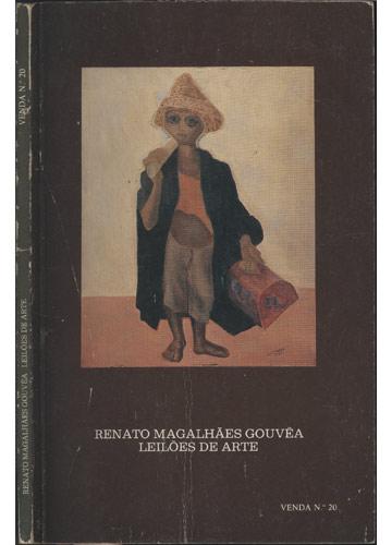 Renato Magalhães Gouvêa - Leilões de Arte - Venda N° 20