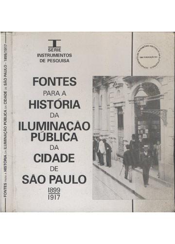 Fontes para a História da Iluminação Pública da Cidade de São Paulo