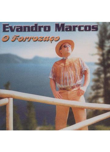 Evandro Marcos - O Forrozaço