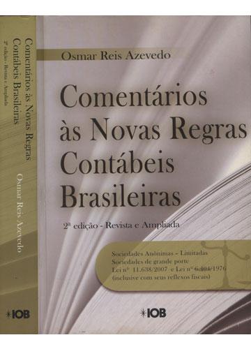 Comentários às Novas Regras Contábeis Brasileiras