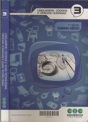 Linguagens Códigos e suas Tecnologias - Ciências Humanas e suas Tecnologias - Volume 3