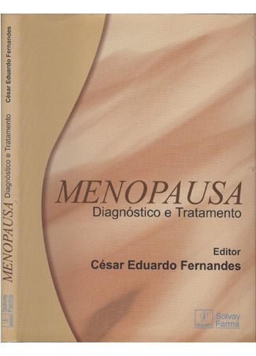 Menopausa - Diagnóstico e Tratamento