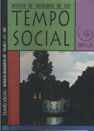 Tempo Social - Revista de Sociologia da USP - Volume 8 - Número 2 - 1996