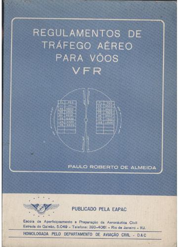 Relugamentos de Tráfego Aéreo Para Vôos VFR