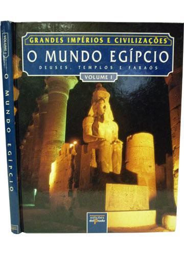 O Mundo Egípcio - Volume 1
