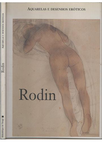 Rodin - Aquarelas e Desenhos Eróticos