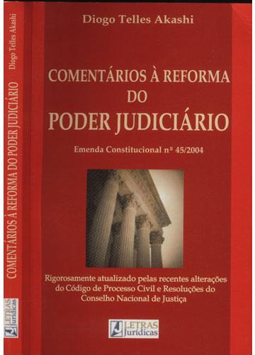 Comentários à Reforma do Poder Judiciário