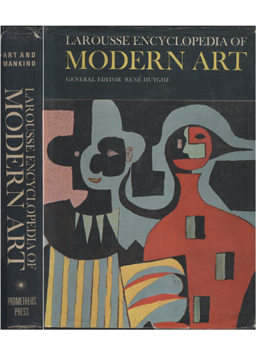 Larousse Encyclopedia of Modern Art