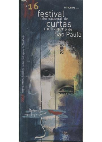2005 - Festival Internacional de Curtas Metragens de São Paulo