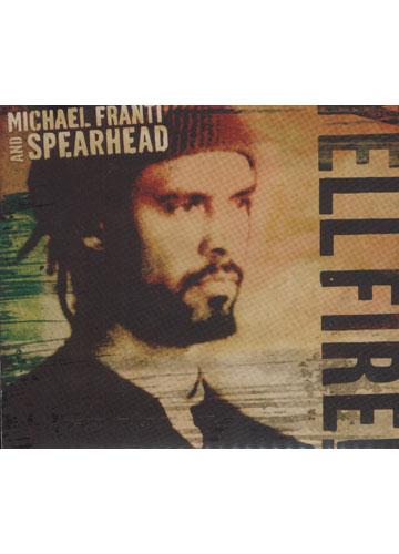 Michael Franti & Spearhead - Yell Fire! *digipack*