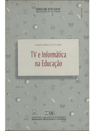 Tv e Informática na Educação
