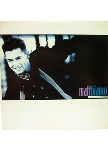 Matt Bianco - Don't Blame it on That Girl *Importado**